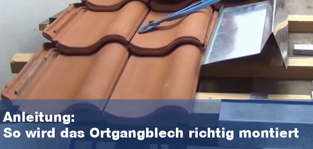 Montage Ortgangblech mit Anleitung